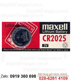 Pin Maxell CR2025 lithium 3V chính hãng Maxell Nhật