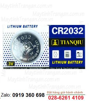 Tianqiu CR2032; Pin 3v lithium Tianqiu CR2032 chính hãng