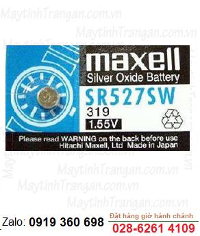 Pin Maxell SR527SW/319 silver oxide 1.55V chính hãng Maxell Nhật